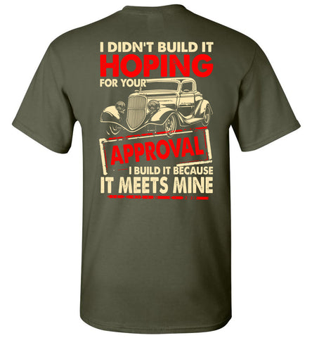 Image of I Didn't Build It Hoping For Your  T-Shirt