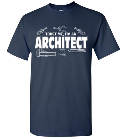 Image of Trust Me I'm An Architect T-shirt