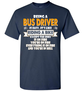 Being A Bus Driver Is Easy Shirt - OlalaShirt