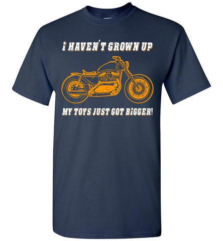 Biker Motorcycle I Haven't Grown Up T-shirt