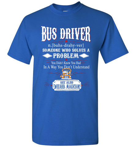 Image of Funny Bus driver Meaning T-shirt Noun Definition Gift