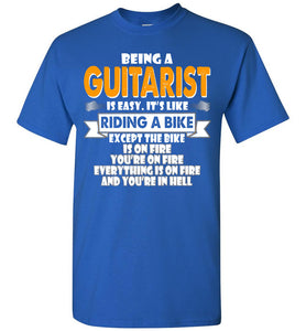 Being A Guitarist Is Easy Shirt - OlalaShirt