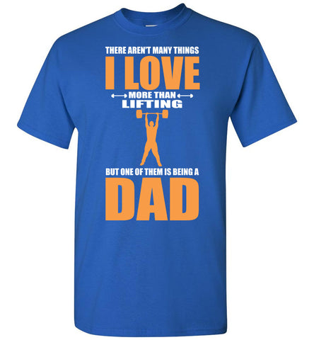 Image of Love More Than Lifting But One Of Dad - OlalaShirt