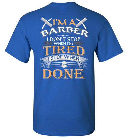 Image of I'm A Barber Stop When I'm Done