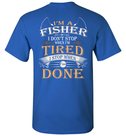 Image of I'm A Fisher Stop When I'm Done
