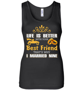 Life Is Better With Your Best Friend Why I Married Mine Tank