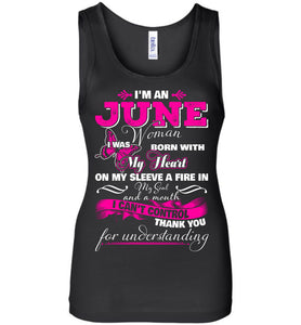 I'm A June Woman I Was Born With My Heart On My Sleeve Tank
