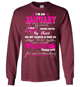 I'm A January Woman I Was Born With My Heart On My Sleeve Long Sleeve T-shirt