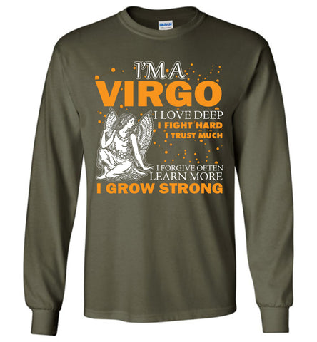 Image of I'm A Virgo I Love Deep I Fight Hard I Trust Much Long Sleeve T-shirt