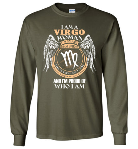Image of I Am A Virgo Woman I'm Smart I Have Options I Have Feelings Long Sleeve T-shirt