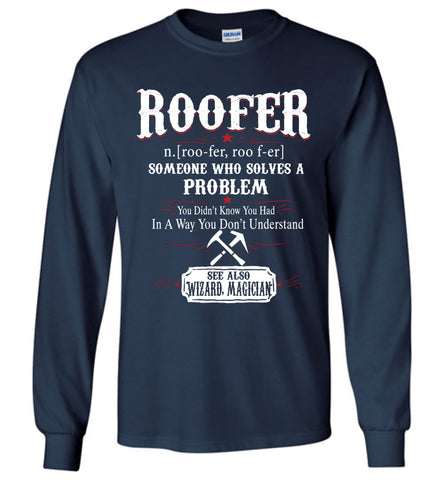 Funny Roofer Meaning Long Sleeve T-shirt Noun Definition Gift