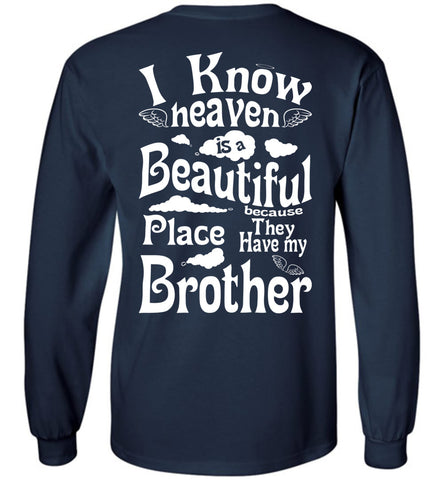 Image of Heaven Beautiful PlaceHave My Brother Long Sleeve
