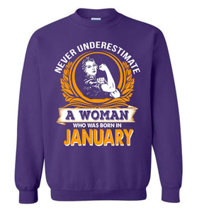 Never Underestimate Woman Born January - OlalaShirt