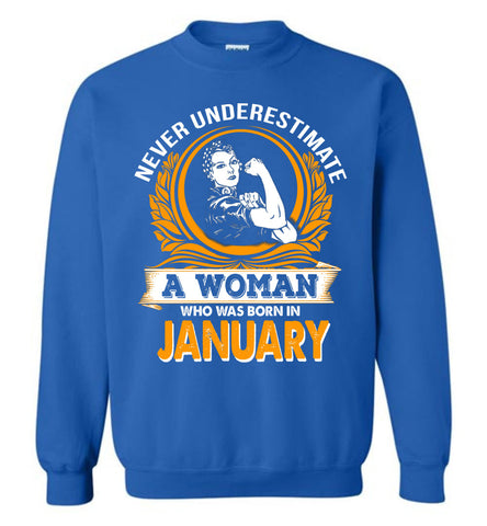 Image of Never Underestimate Woman Born January - OlalaShirt