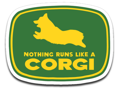 Nothing Runs Like A Corgi - Funny Farmer Dog Owner Decal