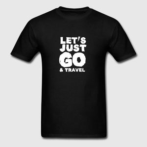 Just Go And Travel Mens T-Shirt