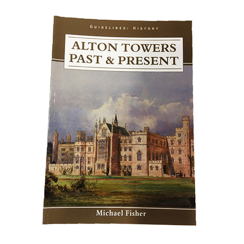 Alton Towers - Past & Present