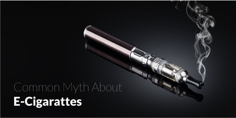 Common Myths About E-Cigarettes