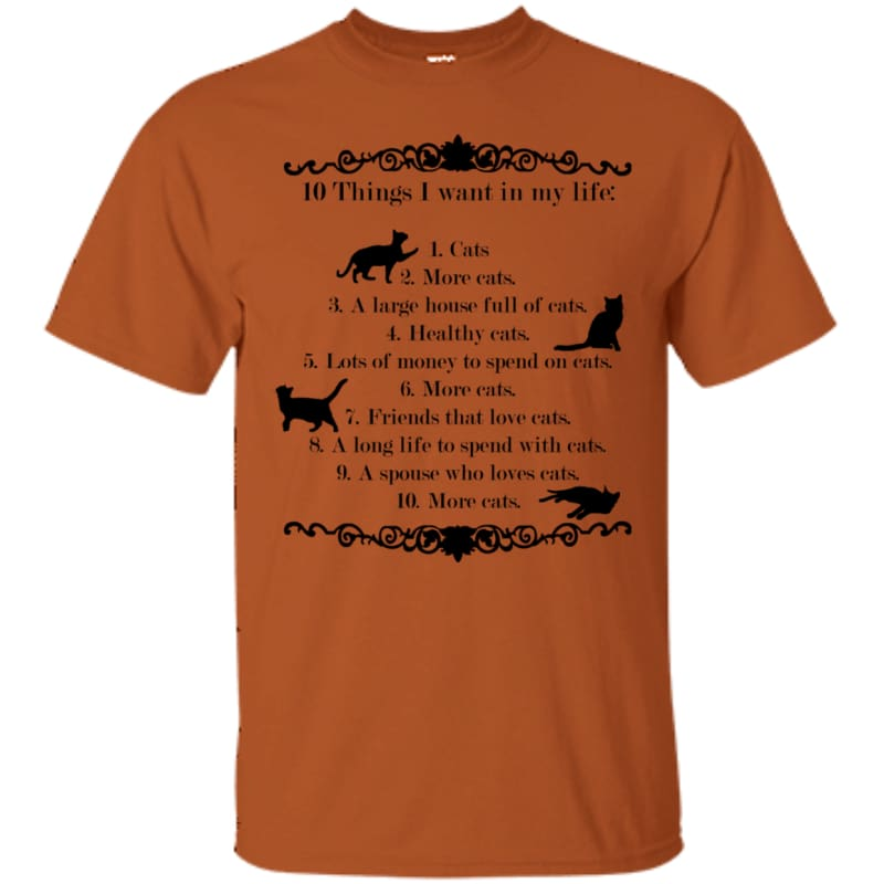 products/10-things-i-want-in-my-life-g200-gildan-ultra-cotton-t-shirt-texas-orange-small-clothing-mens-fashion-tee-women-shirts-catrescue_693.jpg