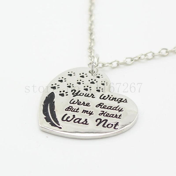 Your Wings Were Ready But My Heart Was Not Paw Print Heart Pet Lover Necklace Memorial Jewelry - Jewelry