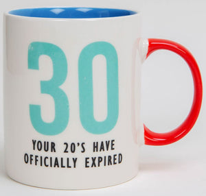 30 - Your 20s Have Officially Expired Fine Bone China Mug
