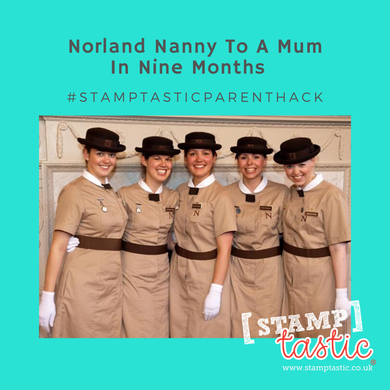 Norland Nanny to a Mum in Nine Months!