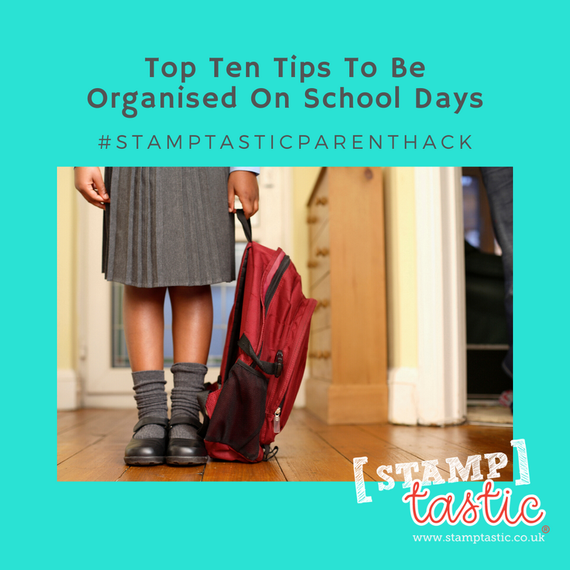Top 10 Tips to be organised on School Days