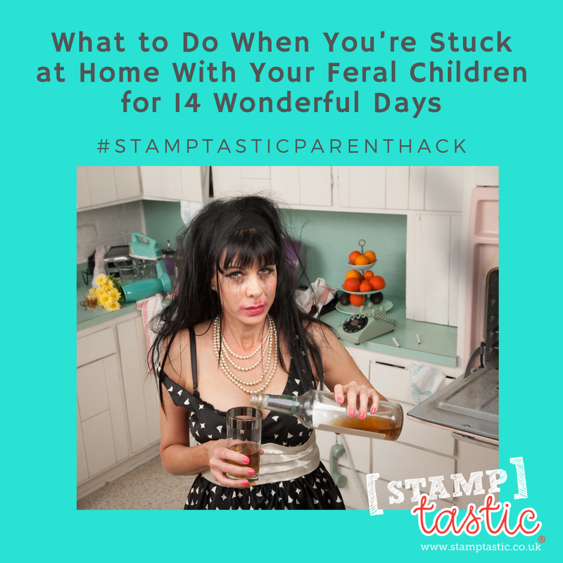 What to Do When You're Stuck at Home With Your Feral Children for 14 Wonderful Days