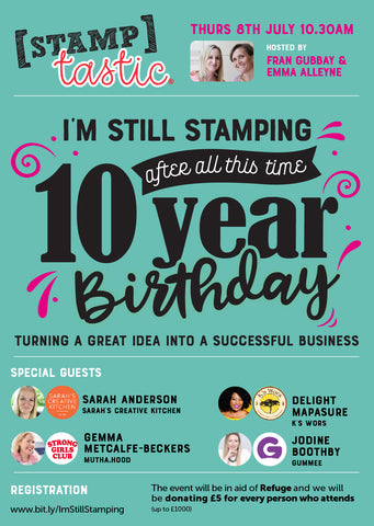 I'm still Stamping After All This Time (10 Year birthday event!)