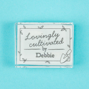 Lovingly Cultivated by....... Stamp - stamptastic-uk