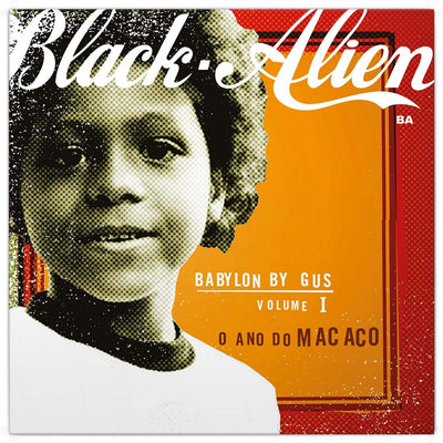 "BLACK ALIEN ""BABYLON BY GUS – V.1 – O ANO DO MACACO"" (LP, novo, lacrado)"