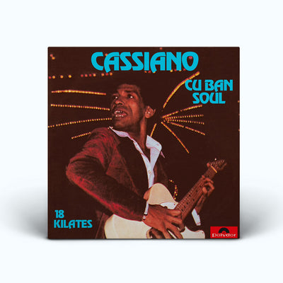 "CASSIANO ""CUBAN SOUL 18 KILATES"" (LP, Re, 180gr, novo, lacrado)"