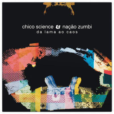 "CHICO SCIENCE E NAÇÃO ZUMBI ""DA LAMA AO CAOS"" (LP, Re, 180gr, novo, lacrado)"