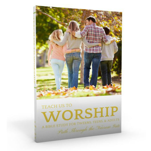 C-Family Bible Study: Teach Us To Worship, Instant Download