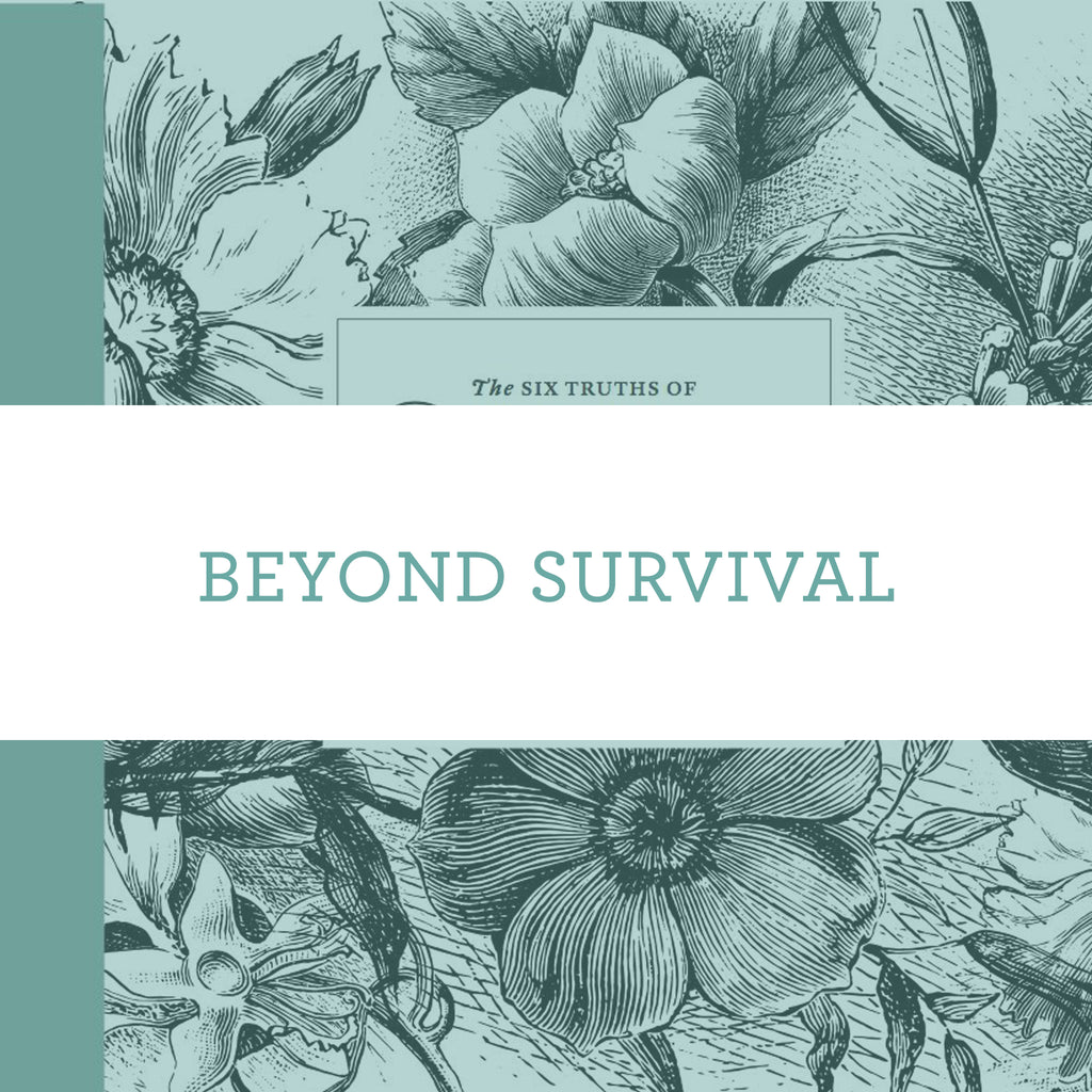 Beyond Survival | Video Lesson (Online Access)