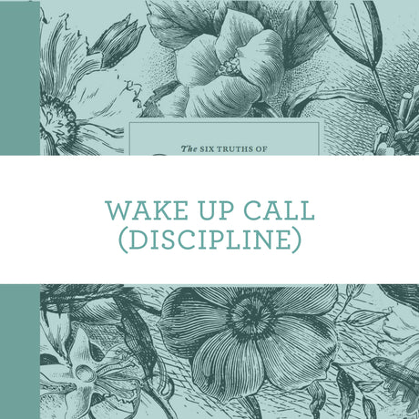 Wake Up Call (Discipline) | Video Lesson (Online Access)