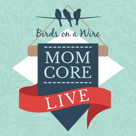 Mom Core Live- Summer 2020 Group