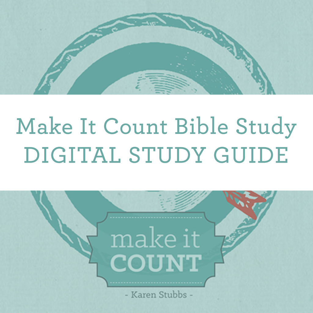 Make It Count Bible Study | Digital Study Guide