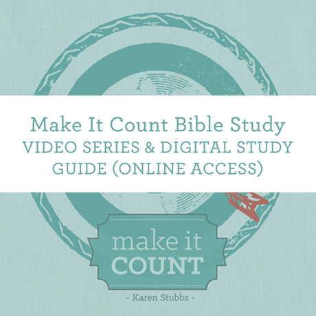 Make It Count Bible Study | Video Series & Digital Study Guide (Online Access)
