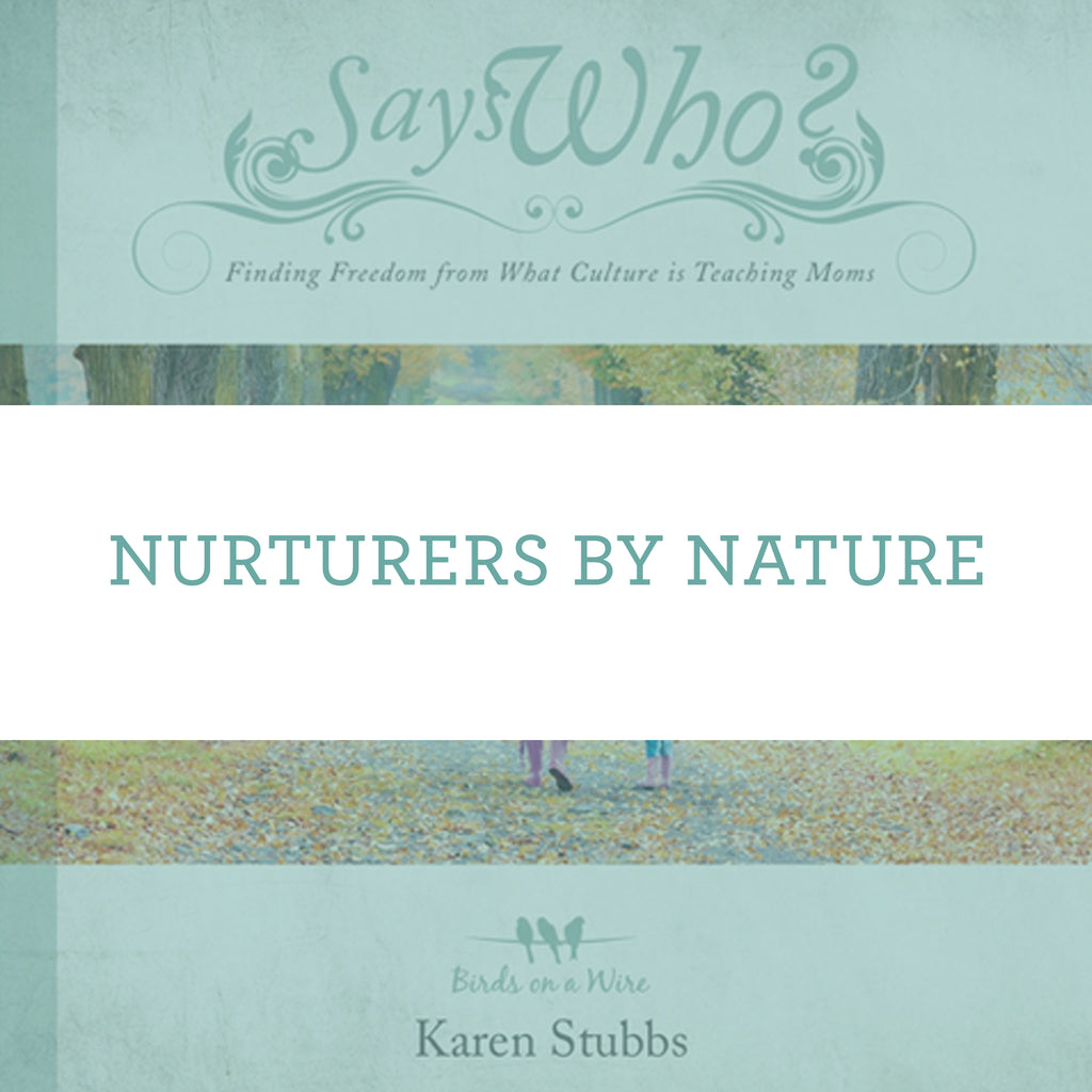 Nurturers By Nature | Video Lesson (Online Access)