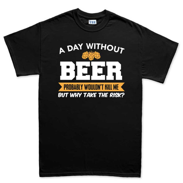 A Day Without Beer T-Shirt, [product_type) - Fretshirt.com