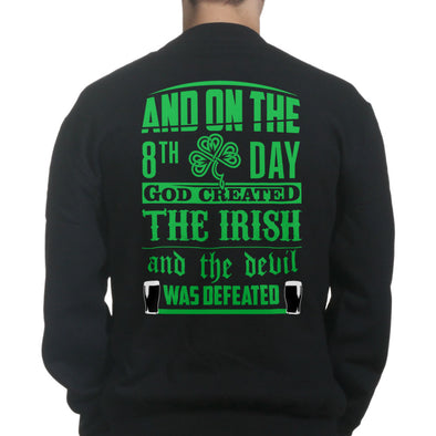 And On The 8th Day God Created The Irish Sweatshirt