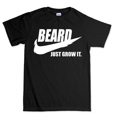 Beard Just Grow It T-Shirt