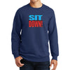 Beardageddon - Sit Down! Sweatshirt