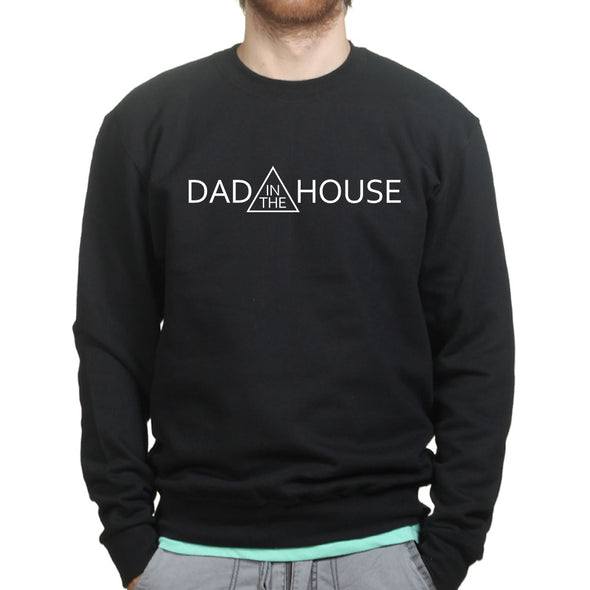 Dad In The House Sweatshirt - Fretshirt.com