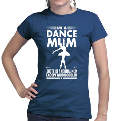 Dance Mum Women's T-Shirt