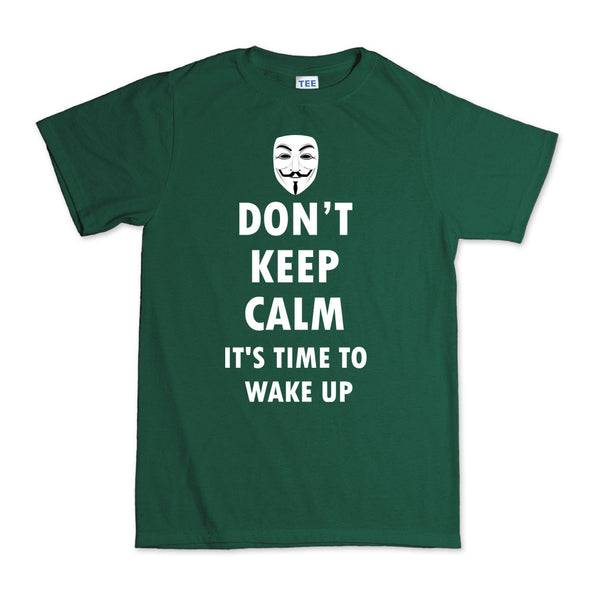 Don't Keep Calm Anonymous Guy Fawkes T-Shirt - Fretshirt.com