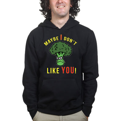 Broccoli Don't Like You Hoodie