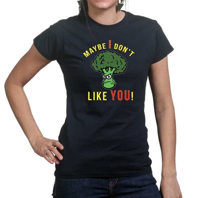Broccoli Don't Like You Women's T-Shirt