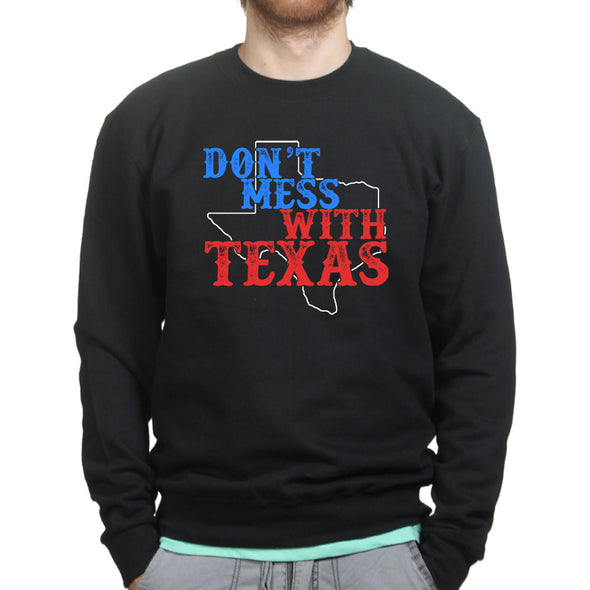 Don't Mess With Texas Lone Star State Sweatshirt - Fretshirt.com
